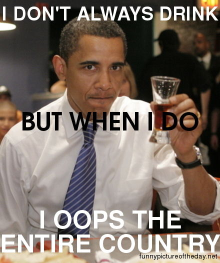 funny obama pictures. Funny Obama Drinking