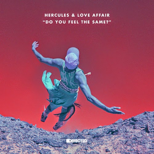 Hercules & Love Affair - Do You Feel The Same? Remixes EP