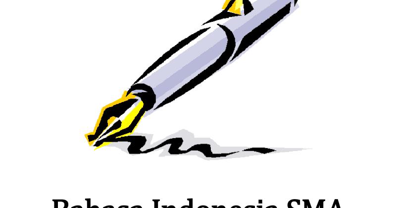 Berbagi Dan Belajar Pembahasan Soal Un Bahasa Indonesia Sma 2009