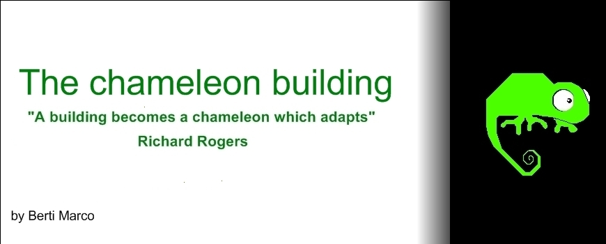 The chameleon building