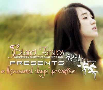 Subtitle Indonesia Drama Korea A Thousand Days Promise