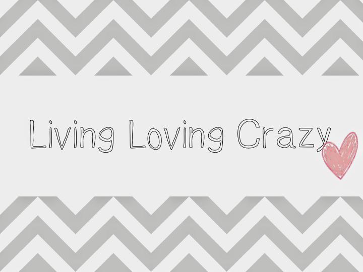 LIVING LOVING CRAZY