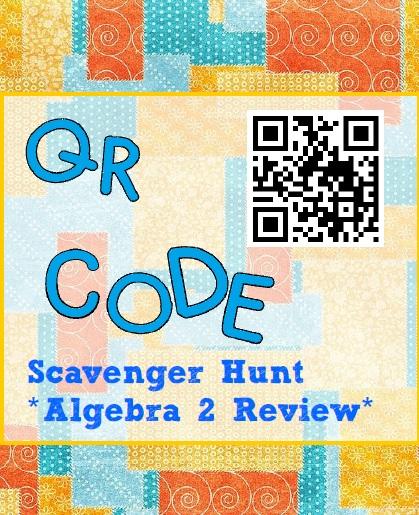 Math-n-spire: QR Code Scavenger Hunt {Algebra 2}
