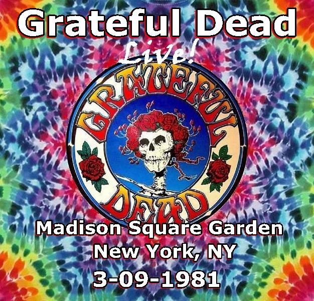 Arizona Jones Grateful Dead Madison Square Garden New York Ny 3 09 1981 Sbd