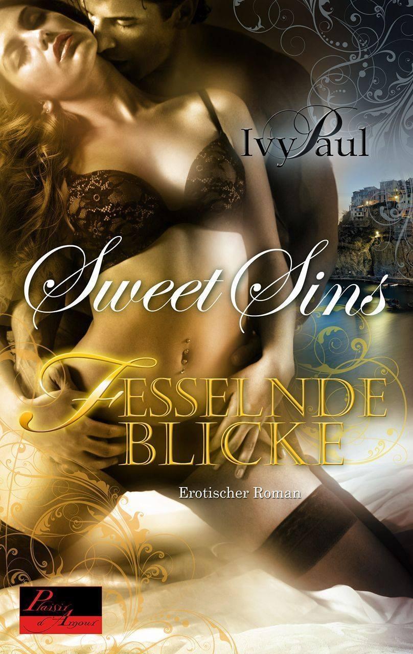 Sweet Sins - Fesselnde Blicke