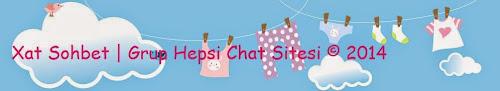 Grup Hepsi Chat | Hepsi Grubu Sohbet