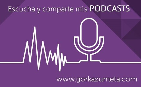 LOS PODCASTS DEL EDITOR DE ESTA WEB