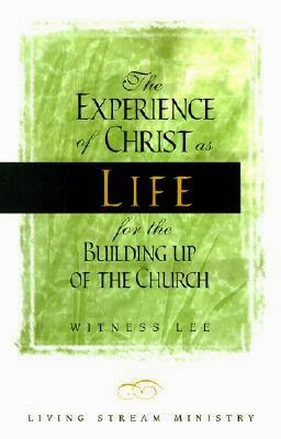 Currently Reading...The Experience of Christ as Life for the Building Up of The Church