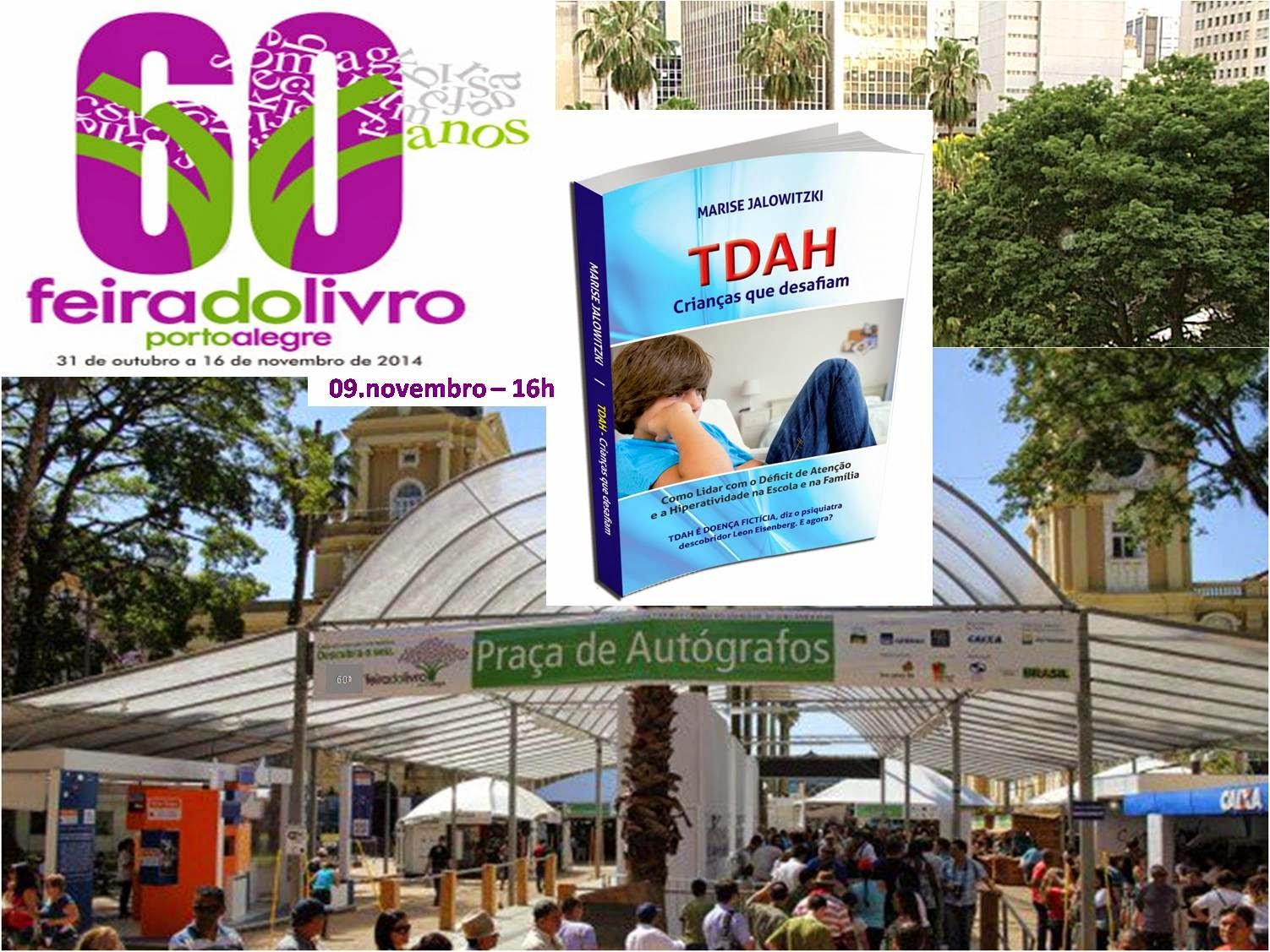 Tarde de Autógrafos - Livro TDAH Crianças que Desafiam -  60ª Feira do Livro de Porto Alegre - RS