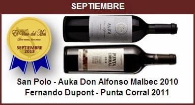 Septiembre - San Polo - Auka Don Alfonso Malbec 2010,Fernando Dupont - Punta Corral 2011