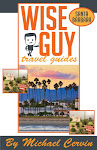 Wise Guy Travel Guides: Santa Barbara, & Monterey