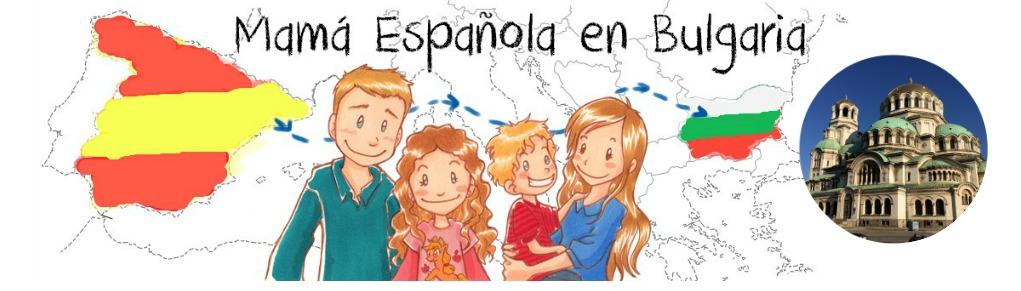 Mamá española en Bulgaria