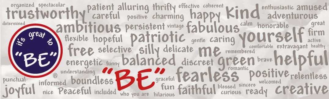 "it's great to ""BE"" ®"