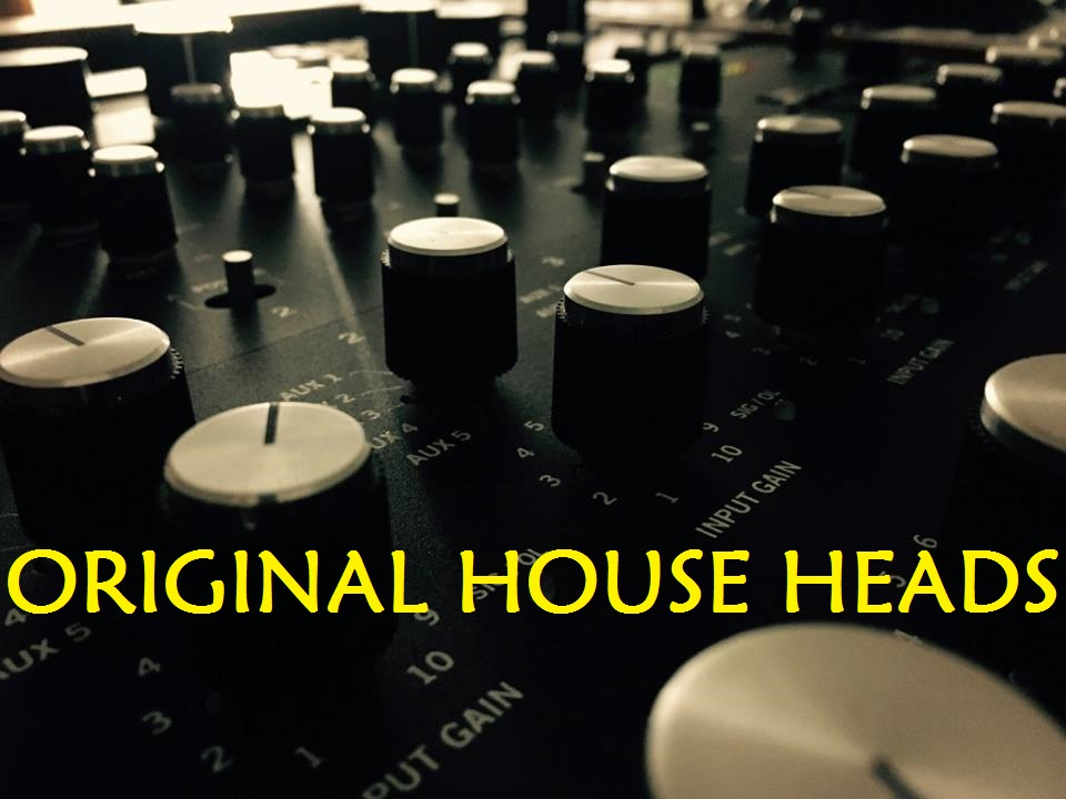 Original House Heads