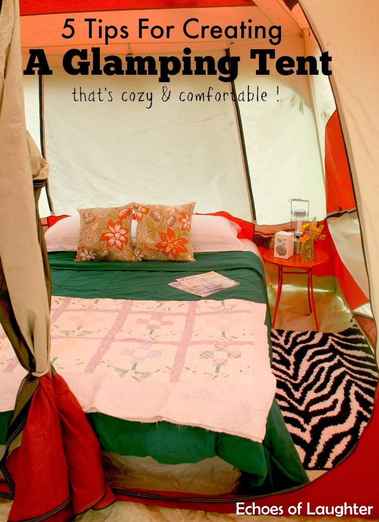 5 tips for creating a comfortable beautiful glamping for Glamping ideas diy
