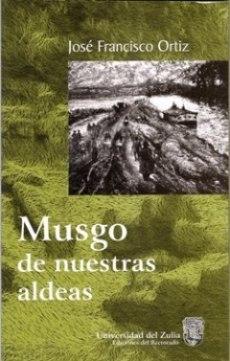 Musgo de nuestras aldeas (2002)