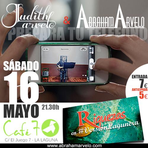 Café 7, La Laguna. Judith & Abraham Arvelo el sábado 16 de mayo a las 21.30h.