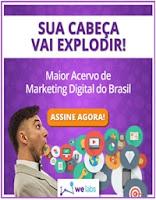 Welabs do Conrado Adolpho Tenha acesso ao maior acervo de marketing digital brasileiro!