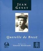 """Querelle de Brest"" Jean Genet"