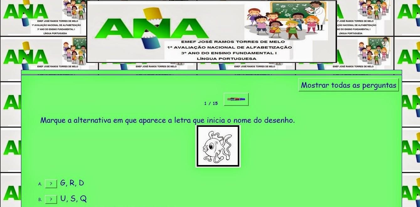 http://www.anossaescola.com/cr/testes/Dulcinha/PrimeiraAvaliacaoANA3ANOLP.htm