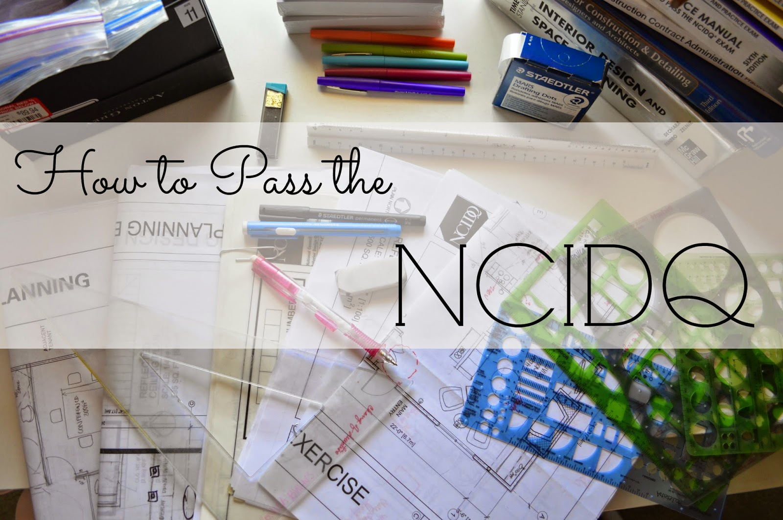 How To Pass The NCIDQ Part 1