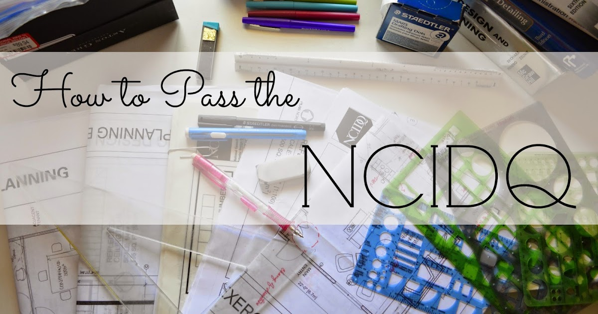 Passion Pink Pearls How To Pass The Ncidq Part 1