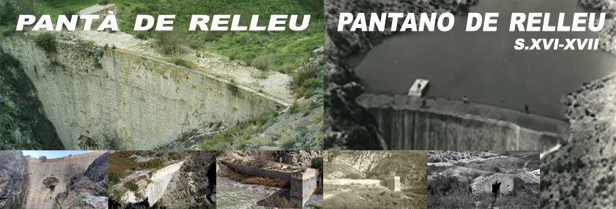 RELLEU-PANTÀ *PANTANO DE RELLEU* S.XVI al XVII.