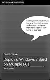 Deploy a Windows 7 Build on Multiple PCs