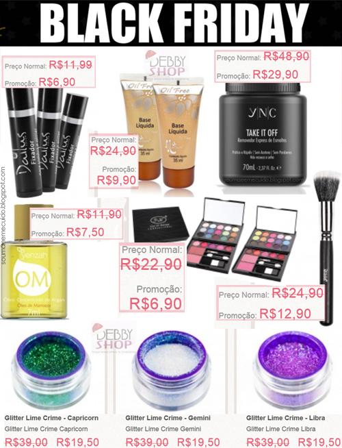 http://www.debbyshop.com.br/loja/todas-as-marcas/black-friday-2013.html?dir=asc&limit=all&order=price&acc=e7b24b112a44fdd9ee93bdf998c6ca0e