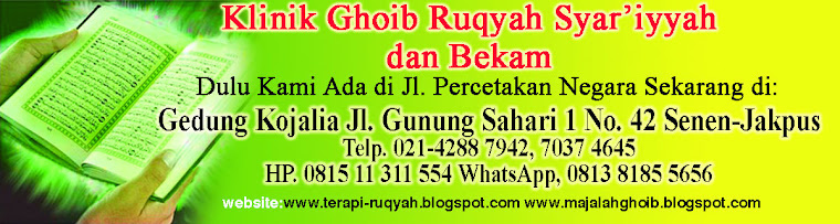 Ruqyah | Klinik Ghoib | Majalah Ghoib On Line | Klinik Ruqyah | Ghoib | Alamat Klinik