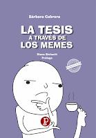 """Novedad Editorial """"LA TESIS A TRAVÉS DE LOS MEMES"""" [Libro, 2019]"""