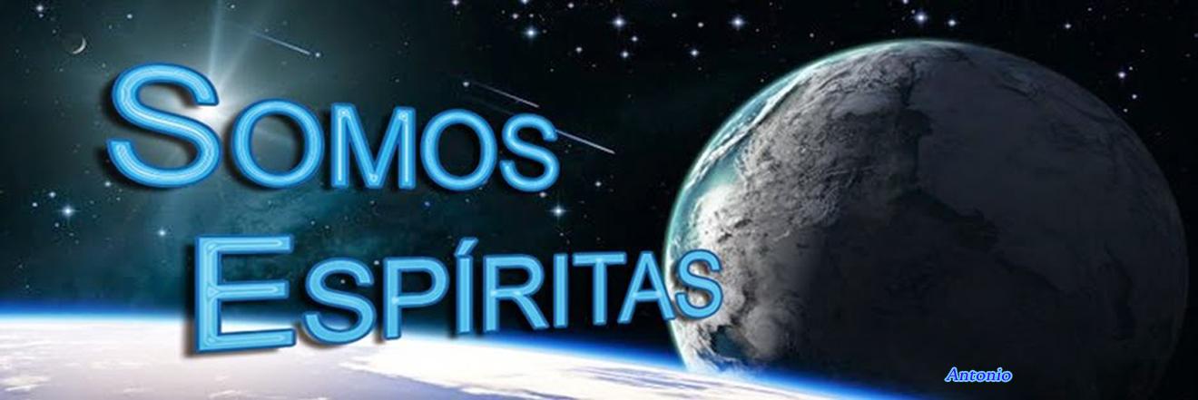 Somos Espiritas