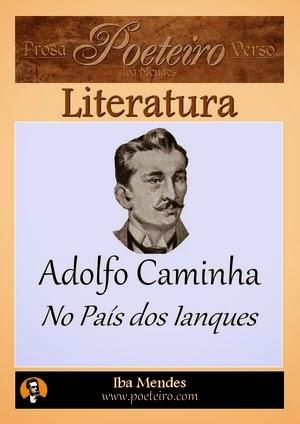 Adolfo Caminha - No Pais dos Ianques  - Iba Mendes