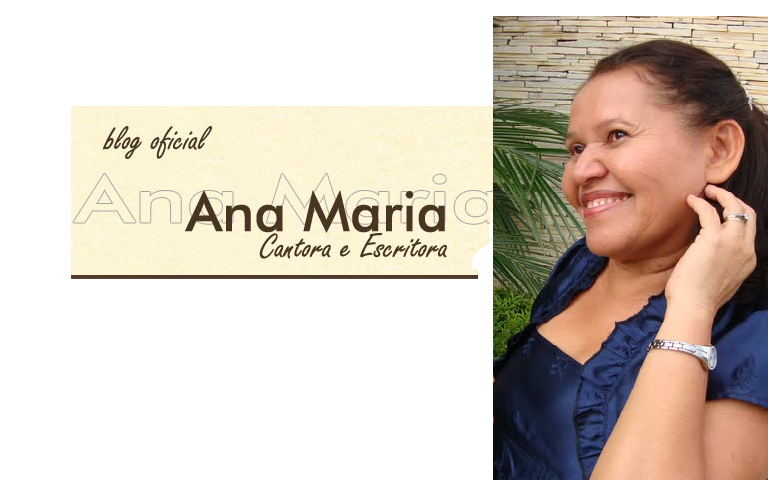 Ana Maria - cantora e escritora