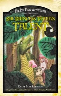 Sir Princess Petra's Talent - The Pen Pieyu Adventures, By Diane Mae Robinson