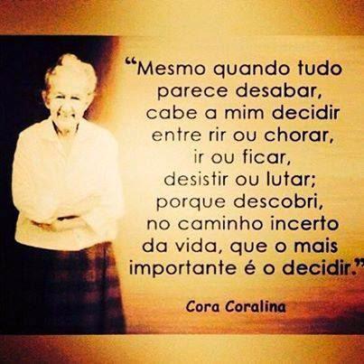 Frase de Cora Coralina