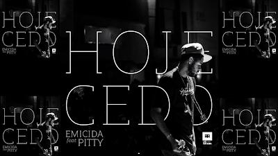 """Nova musica do Emicida part. Pitty  """"Hoje Cedo"""""""