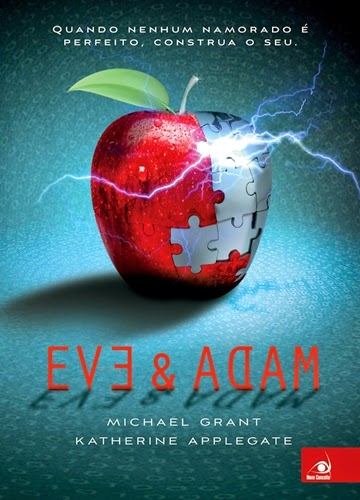 Eve & Adam - Michael Grant e Katherine Applegate