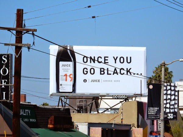 Once you go black Juice billboard