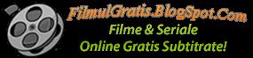 Filme online, online subtitrat , filme online gratis subtitrate in limba romana, filme noi 2014