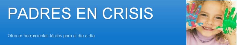 PADRES EN CRISIS