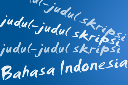 judul judul skripsi bahasa indonesia above you can read our