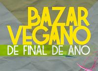 Bazar Vegano de Final de Ano