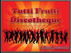 BLOG TUTTI FRUTTI DISCOTHEQUE