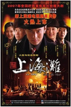 Tân Bến Thượng Hải - Once Upon A Time In Shanghai (2007) Poster