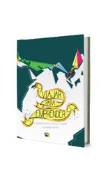 Viajar para emprender: 25 lecciones de una vuelta al mundo (Luis G Cantero)