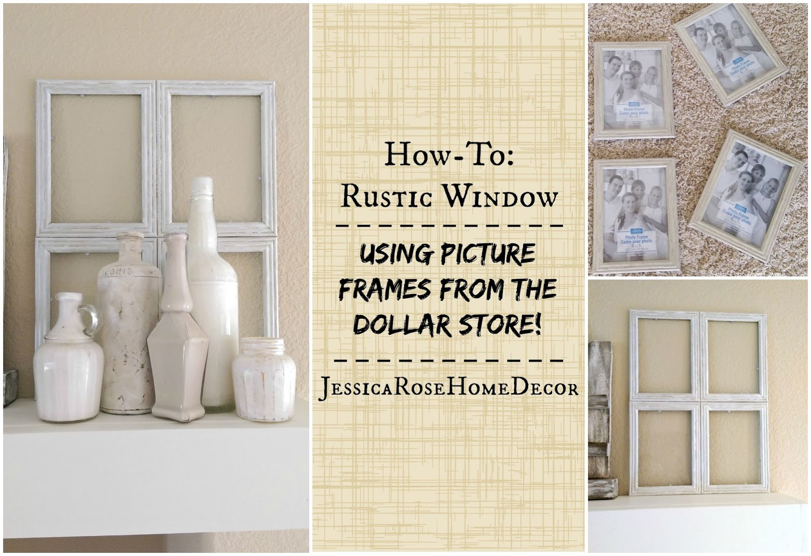 Jessicarose home decor how to rustic window using dollar store picture frames - Dollar store home decor ideas pict ...