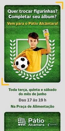 Pátio Alcântara recebe torcedores da Copa do Mundo para troca de figurinhas