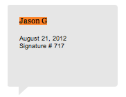 Jason G Petition signature August 21, 2012 Signature #717 for White House Honey Ale Recipe