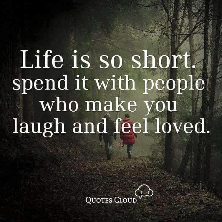 Life is so short...
